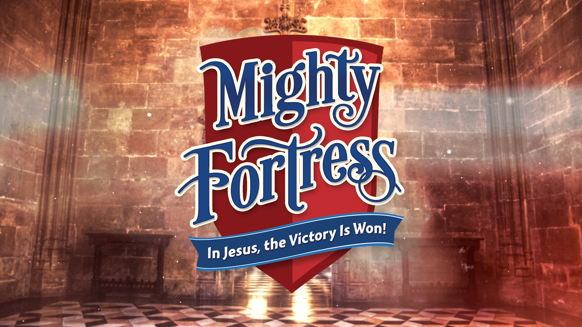 Mighty Fortress 2017 VBS
